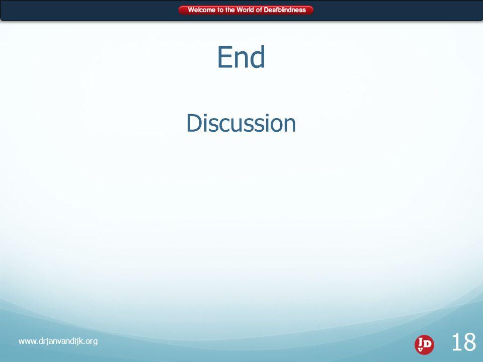 End Discussion www.drjanvandijk.org 18