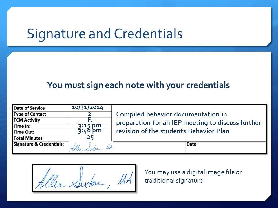 Signature and Credentials 3:40 pm 10/31/2014 2 F.