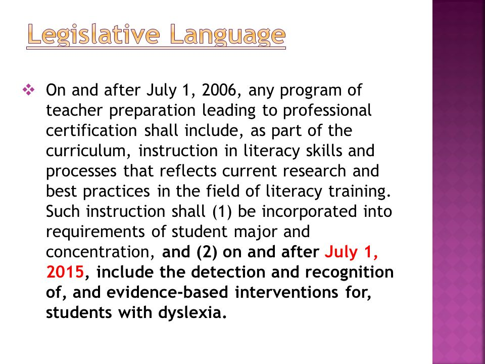  On and after July 1, 2006, any program of teacher preparation leading to professional certification shall include, as part of the curriculum, instruction in literacy skills and processes that reflects current research and best practices in the field of literacy training.