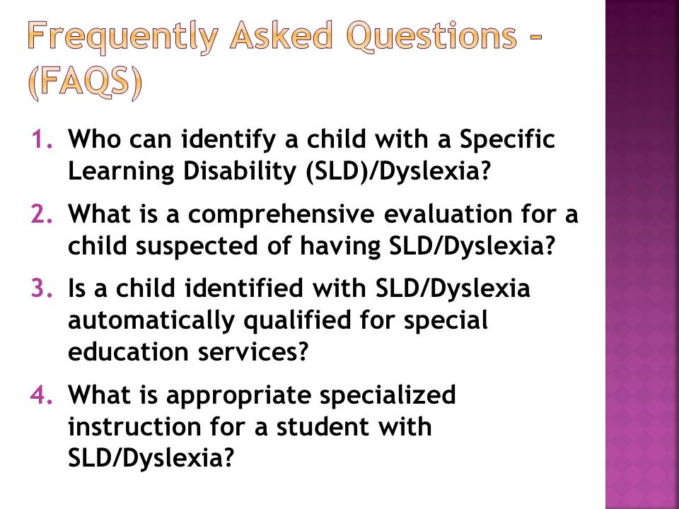 1.Who can identify a child with a Specific Learning Disability (SLD)/Dyslexia.