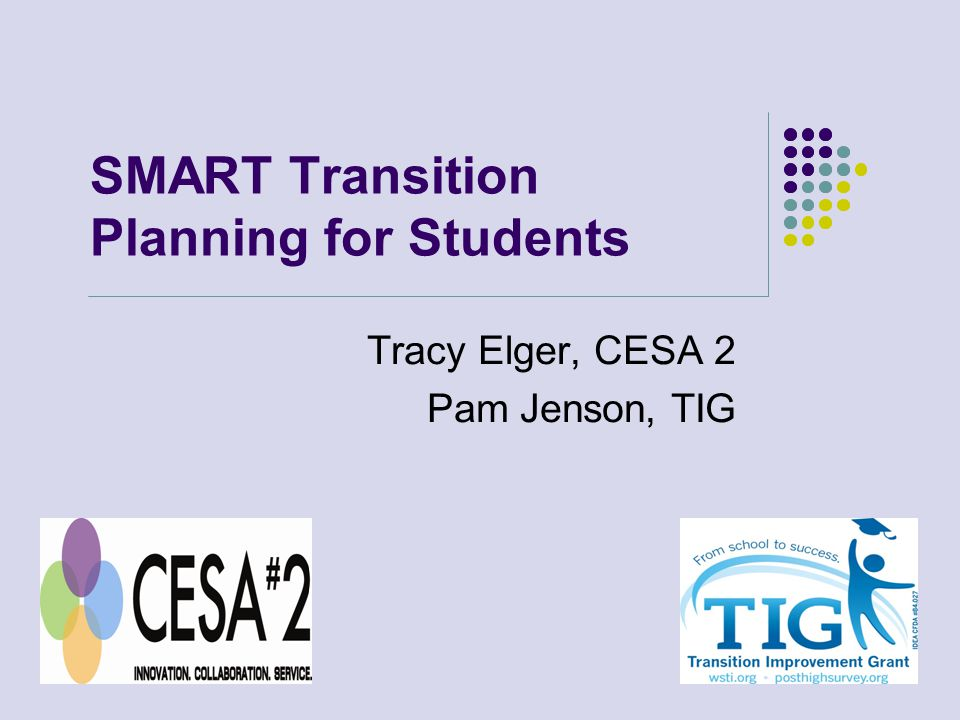Agenda What is a Transition Plan The SMART Process Wisconsin Data on Transition Steps of the PTP for SMART Planning Data to Determine College and Career Readiness
