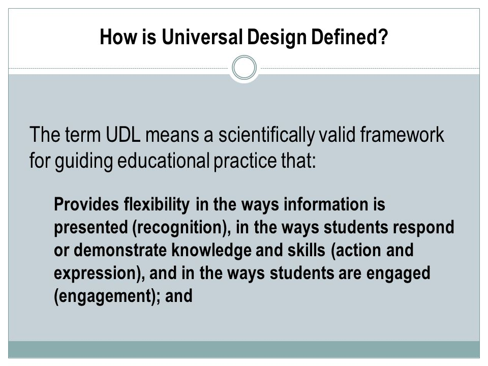 How is Universal Design Defined.