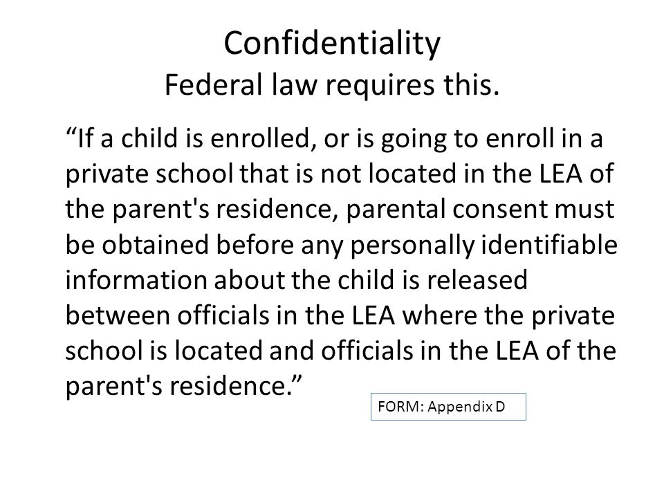 Confidentiality Federal law requires this.