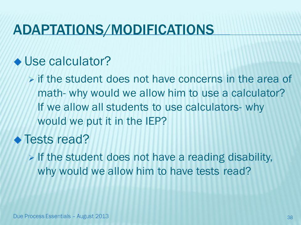 ADAPTATIONS/MODIFICATIONS  Use calculator.