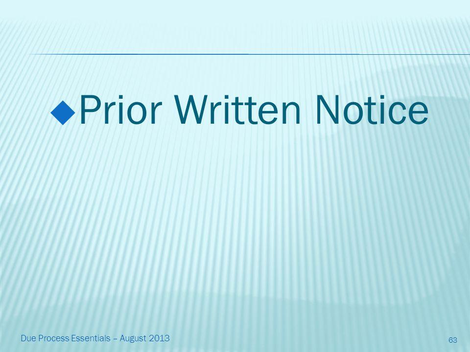  Prior Written Notice Due Process Essentials – August 2013 63