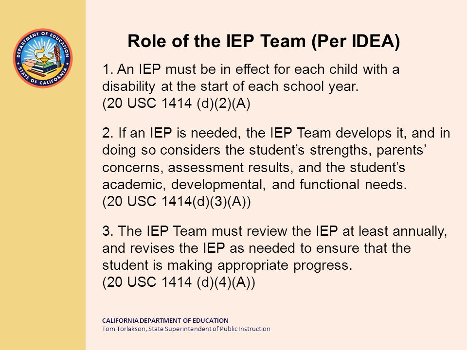 CALIFORNIA DEPARTMENT OF EDUCATION Tom Torlakson, State Superintendent of Public Instruction Comparing IEP Development Based on GC 26.5 (AB 3632) Based on IDEA CMH conducted assessment, provided an assessment report, & determined related services to address mental health needs.