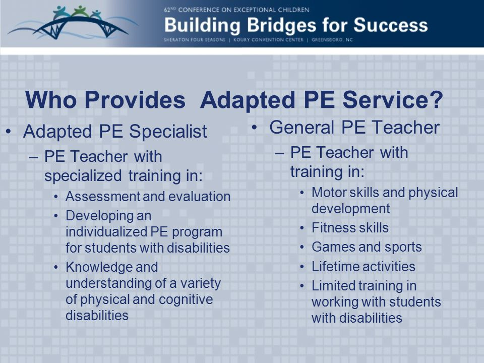 Who Provides Adapted PE Service.