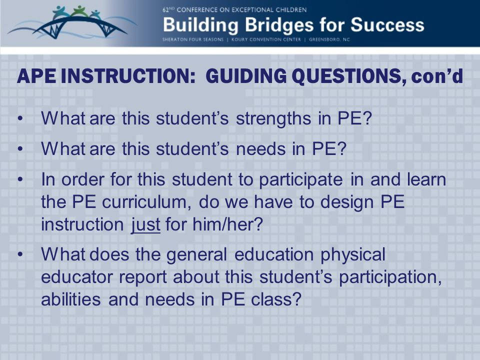 What are this student's strengths in PE. What are this student's needs in PE.