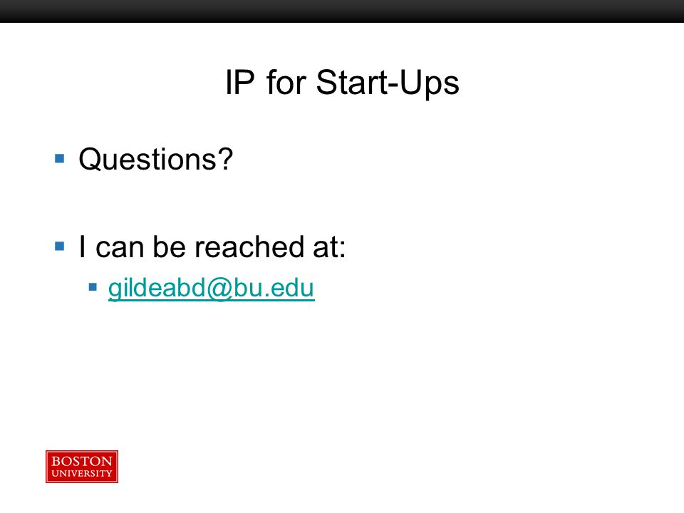 Boston University Slideshow Title Goes Here IP for Start-Ups  Questions.