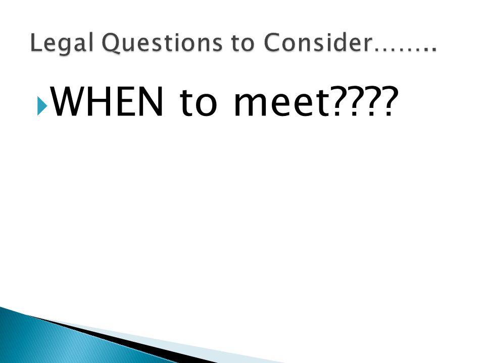  WHEN to meet????