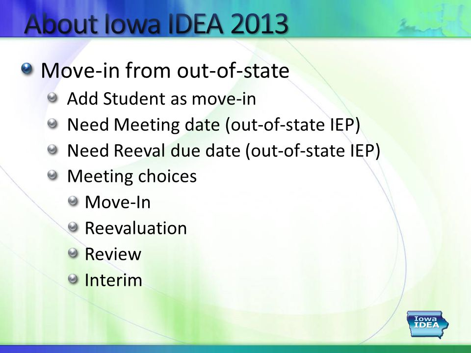 Move-in from out-of-state Add Student as move-in Need Meeting date (out-of-state IEP) Need Reeval due date (out-of-state IEP) Meeting choices Move-In