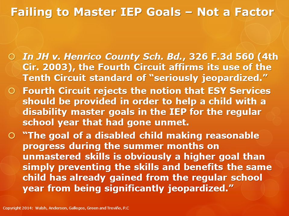 Failing to Master IEP Goals – Not a Factor  In JH v.