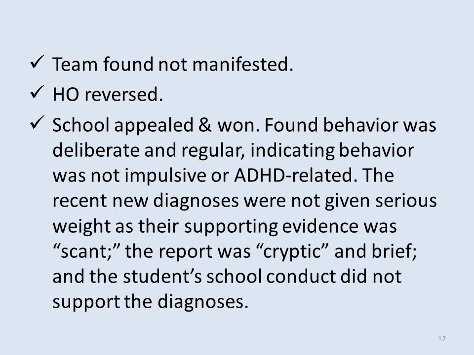 Team found not manifested. HO reversed. School appealed & won.