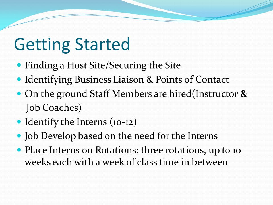 IEP Process Hold an IEP meeting as soon as you can after Acceptance/Rejection Letters go out Invite representatives from the team o Vocational Rehabilitation Counselors, Project SEARCH Instructor, Project SEARCH Job Coaches, Parents, Students, School Nurse Parents will have many questions that can be answered during an IEP meeting