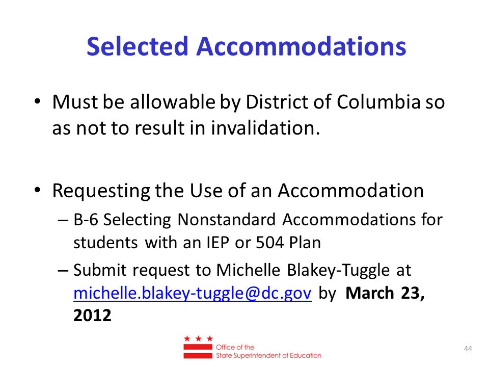 Selected Accommodations Must be allowable by District of Columbia so as not to result in invalidation.