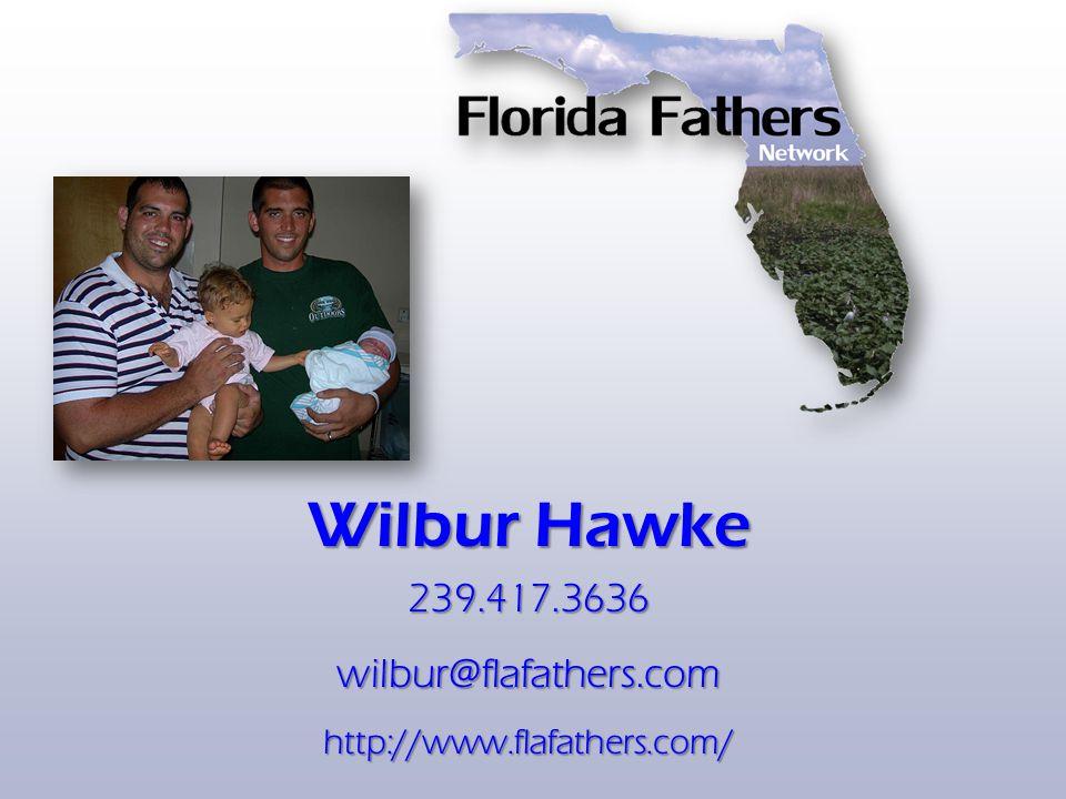 Wilbur Hawke 239.417.3636wilbur@flafathers.comhttp://www.flafathers.com/