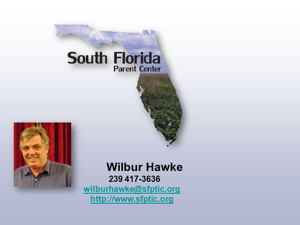 239 417-3636 wilburhawke@sfptic.org http://www.sfptic.org