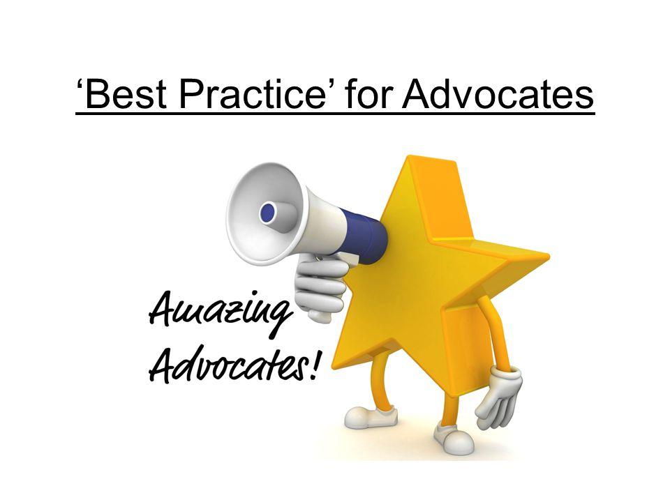 'Best Practice' for Advocates