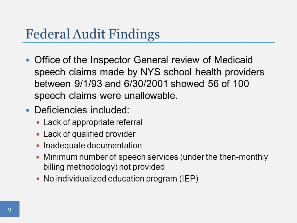 Federal Audit Findings Office of the Inspector General review of Medicaid speech claims made by NYS school health providers between 9/1/93 and 6/30/20