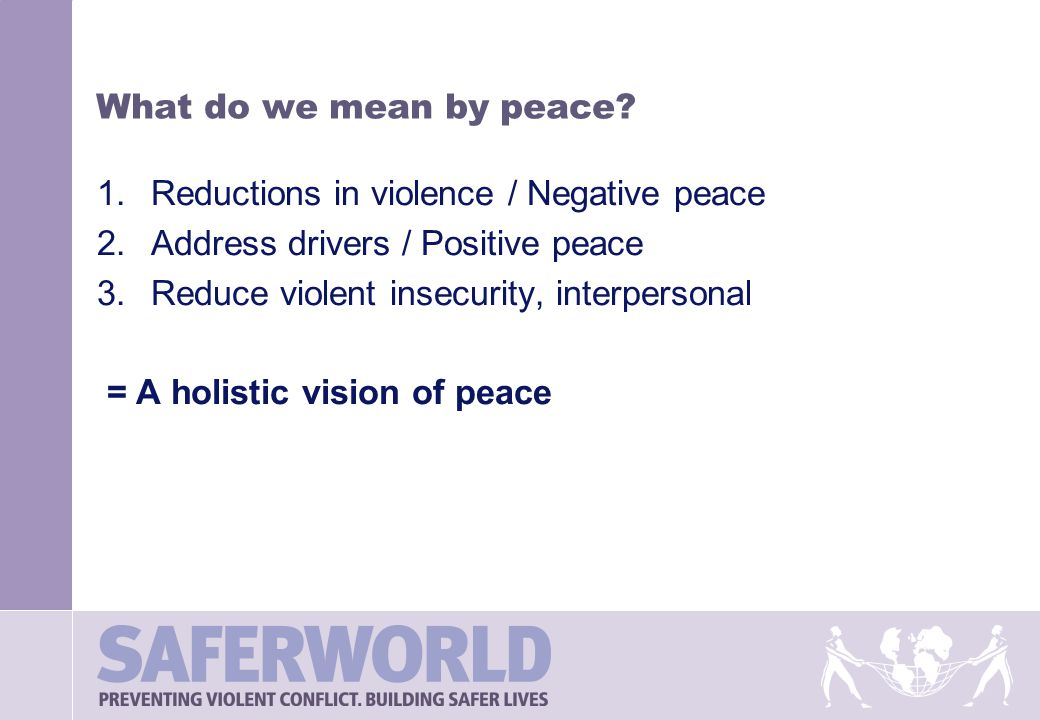 What do we mean by peace.