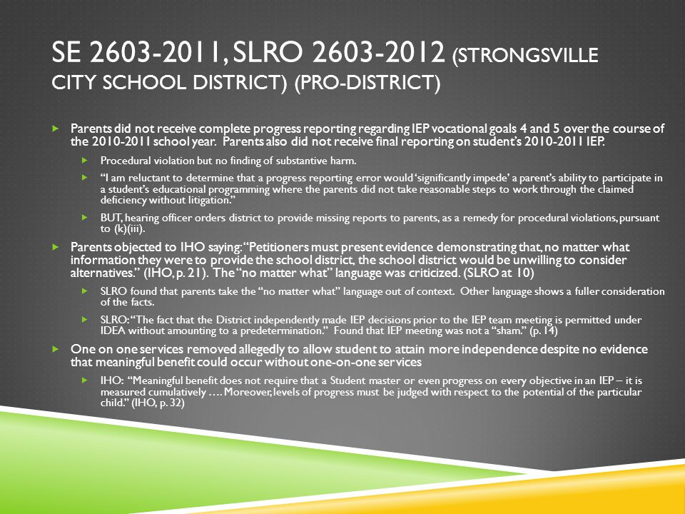 SE 2603-2011, SLRO 2603-2012 (STRONGSVILLE CITY SCHOOL DISTRICT) (PRO-DISTRICT)  Parents did not receive complete progress reporting regarding IEP vocational goals 4 and 5 over the course of the 2010-2011 school year.
