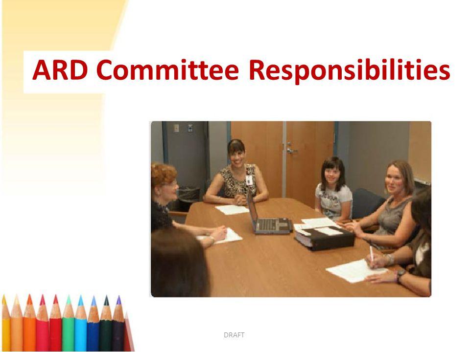 ARD Committee Responsibilities DRAFT