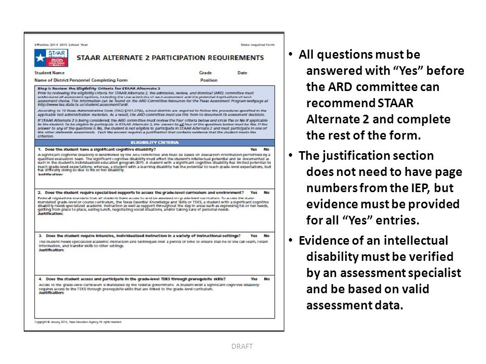 All questions must be answered with Yes before the ARD committee can recommend STAAR Alternate 2 and complete the rest of the form.