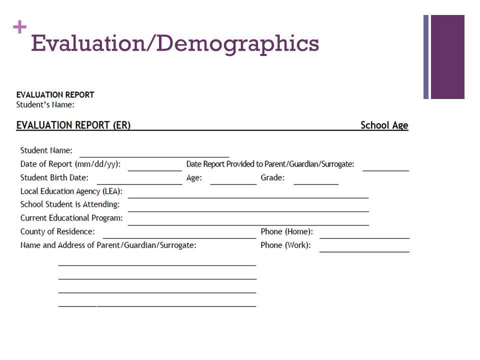 + Evaluation/Demographics