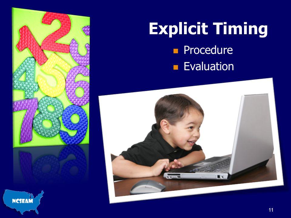 Explicit Timing Procedure Evaluation 11