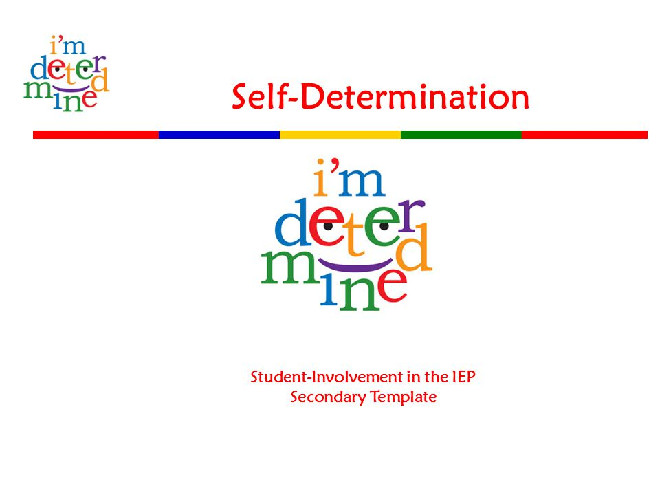 Self-Determination Student-Involvement in the IEP Secondary Template