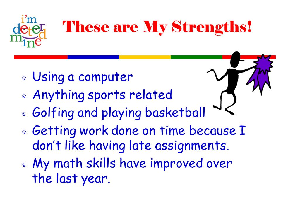 These are My Strengths.