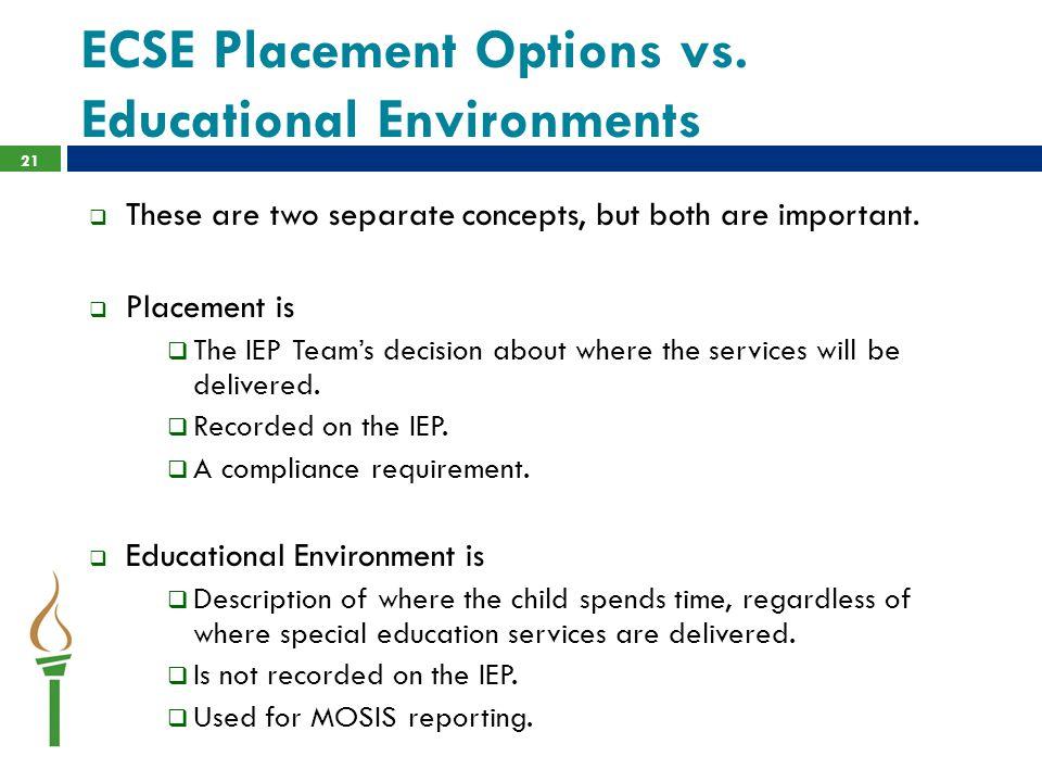 ECSE Placement Options vs.