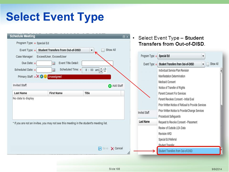 9/9/2014 Slide 188 Select Event Type Select Event Type – Student Transfers from Out-of-DISD.