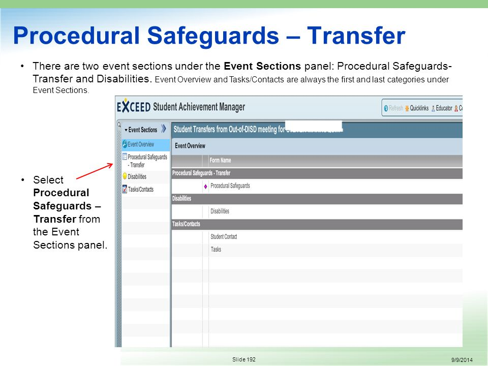 9/9/2014 Slide 192 There are two event sections under the Event Sections panel: Procedural Safeguards- Transfer and Disabilities.