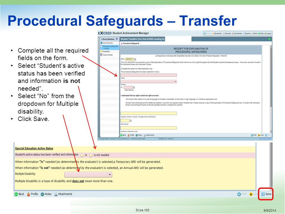 9/9/2014 Slide 193 Procedural Safeguards – Transfer Complete all the required fields on the form.
