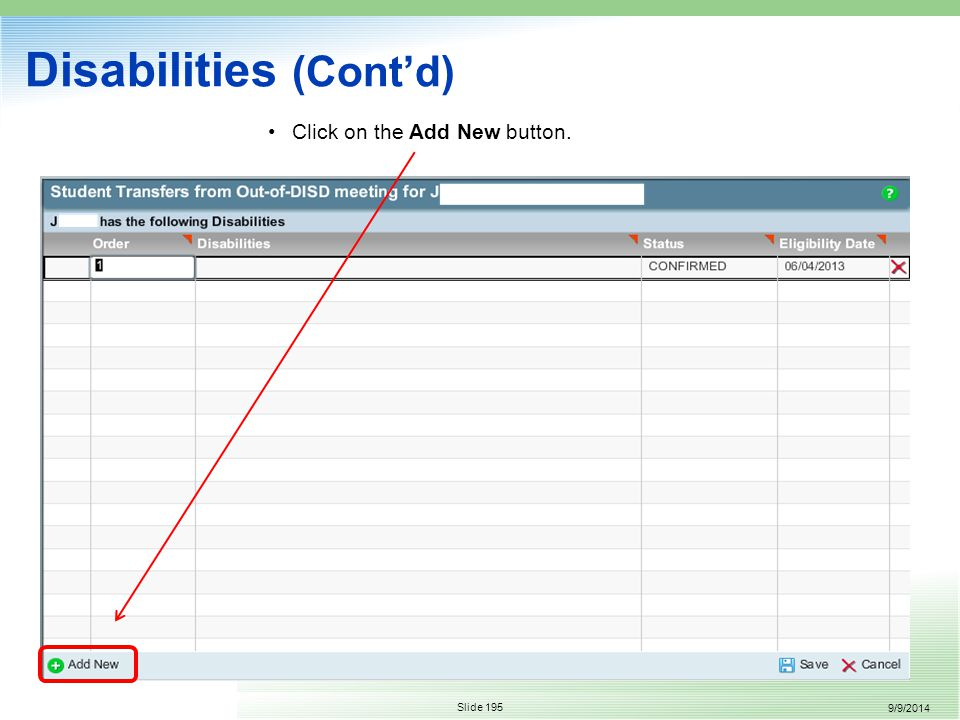 9/9/2014 Slide 195 Disabilities (Cont'd) Click on the Add New button.