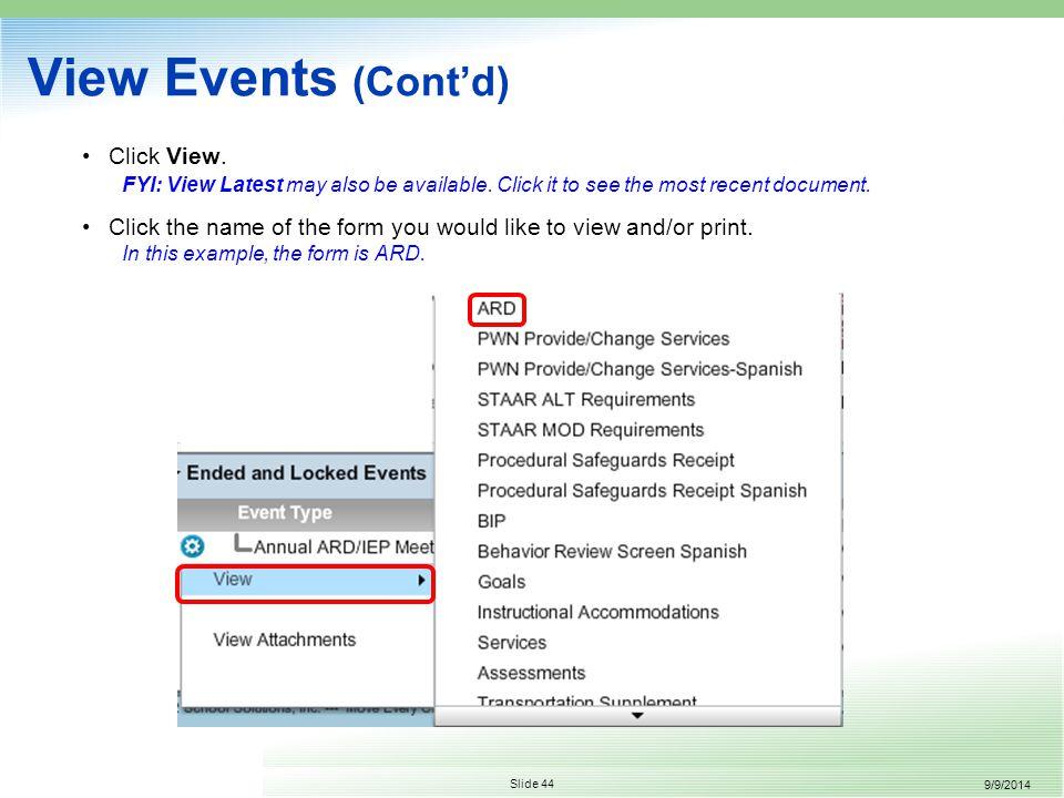 9/9/2014 Slide 44 View Events (Cont'd) Click View.