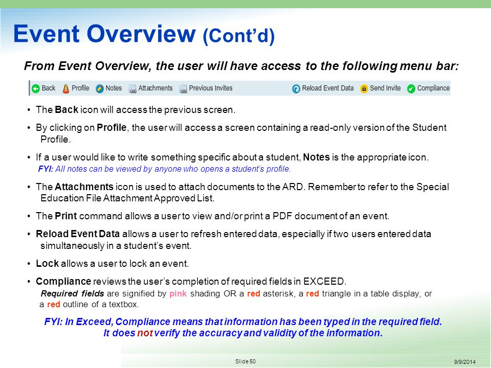 9/9/2014 Slide 50 Event Overview (Cont'd) The Back icon will access the previous screen.