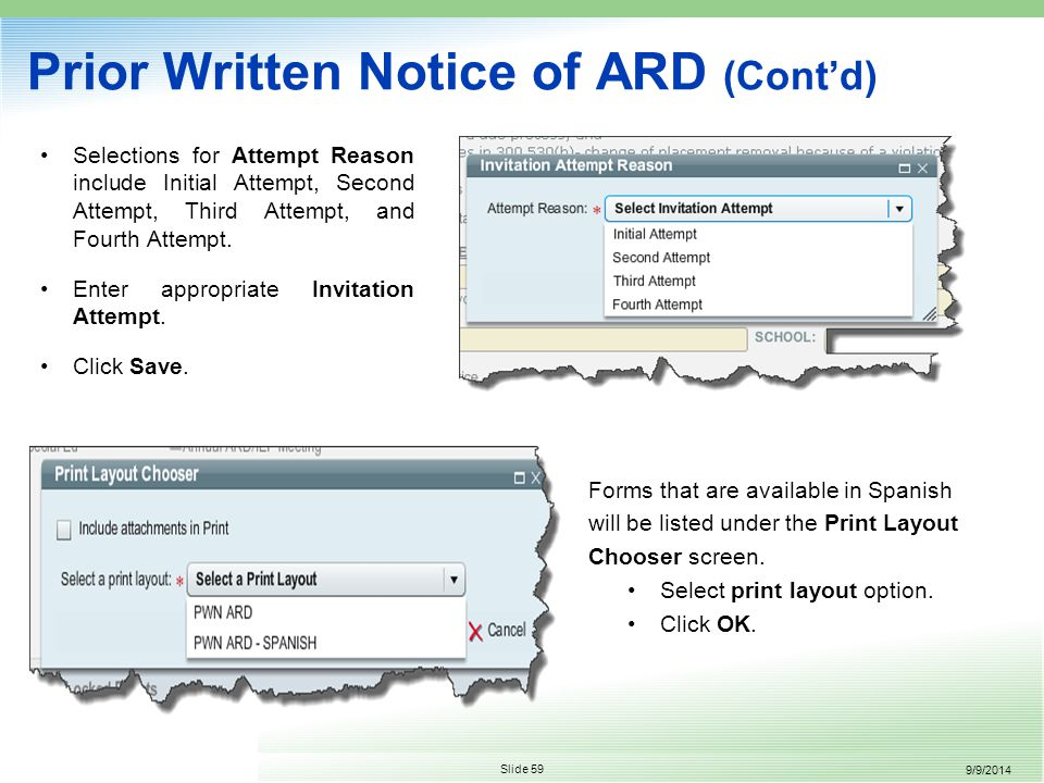 9/9/2014 Slide 59 Prior Written Notice of ARD (Cont'd) Selections for Attempt Reason include Initial Attempt, Second Attempt, Third Attempt, and Fourth Attempt.