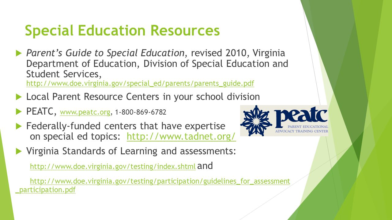 Special Education Resources  Parent's Guide to Special Education, revised 2010, Virginia Department of Education, Division of Special Education and S