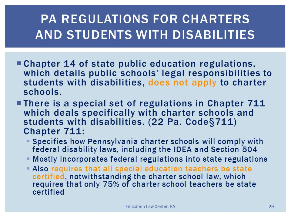  Chapter 14 of state public education regulations, which details public schools' legal responsibilities to students with disabilities, does not apply to charter schools.