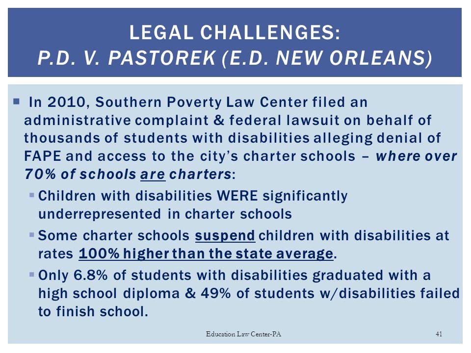 LEGAL CHALLENGES: P.D. V. PASTOREK (E.D.