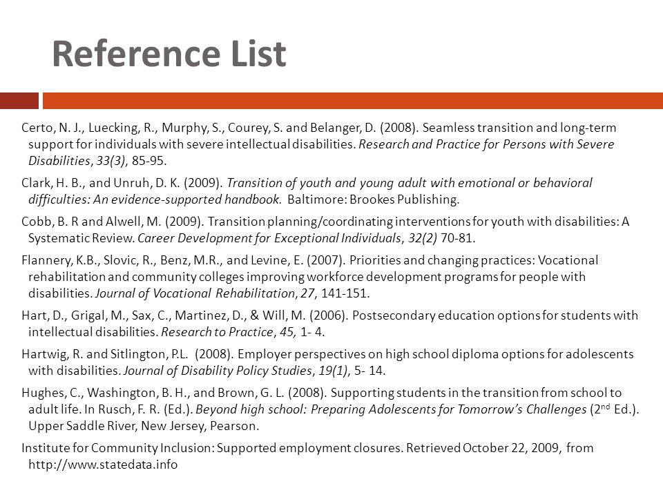 Reference List Certo, N. J., Luecking, R., Murphy, S., Courey, S.
