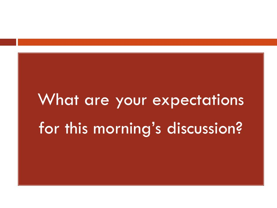 Social Relationships 1.Our expectations for our students include: 1.