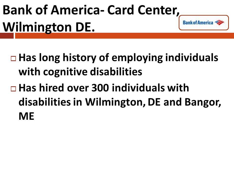 Bank of America- Card Center, Wilmington DE.