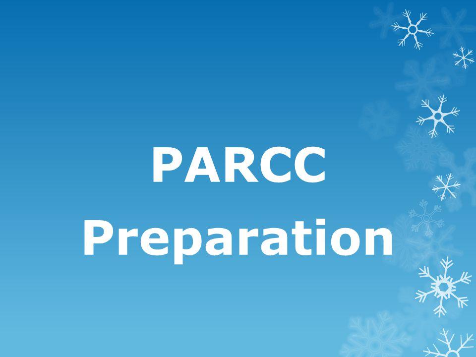 PARCC Preparation