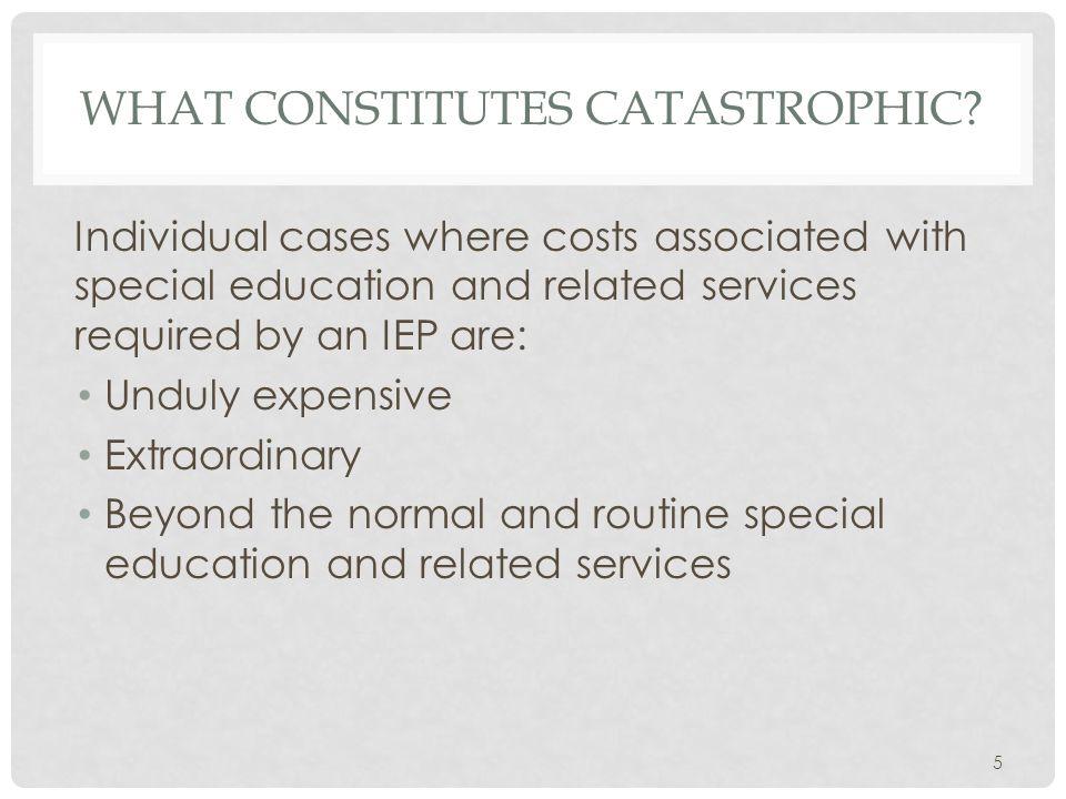 WHAT CONSTITUTES CATASTROPHIC.