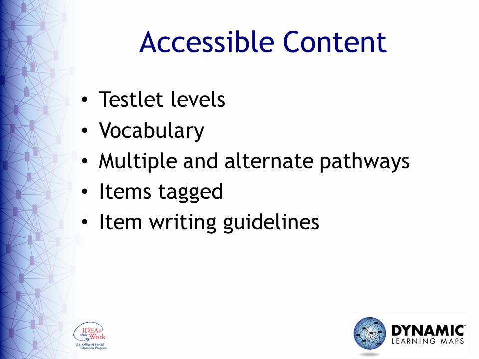 Step 2: Accessibility Features: What Does DLM Provide.