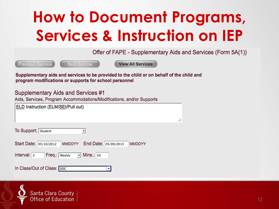 How to Document Programs, Services & Instruction on IEP 13