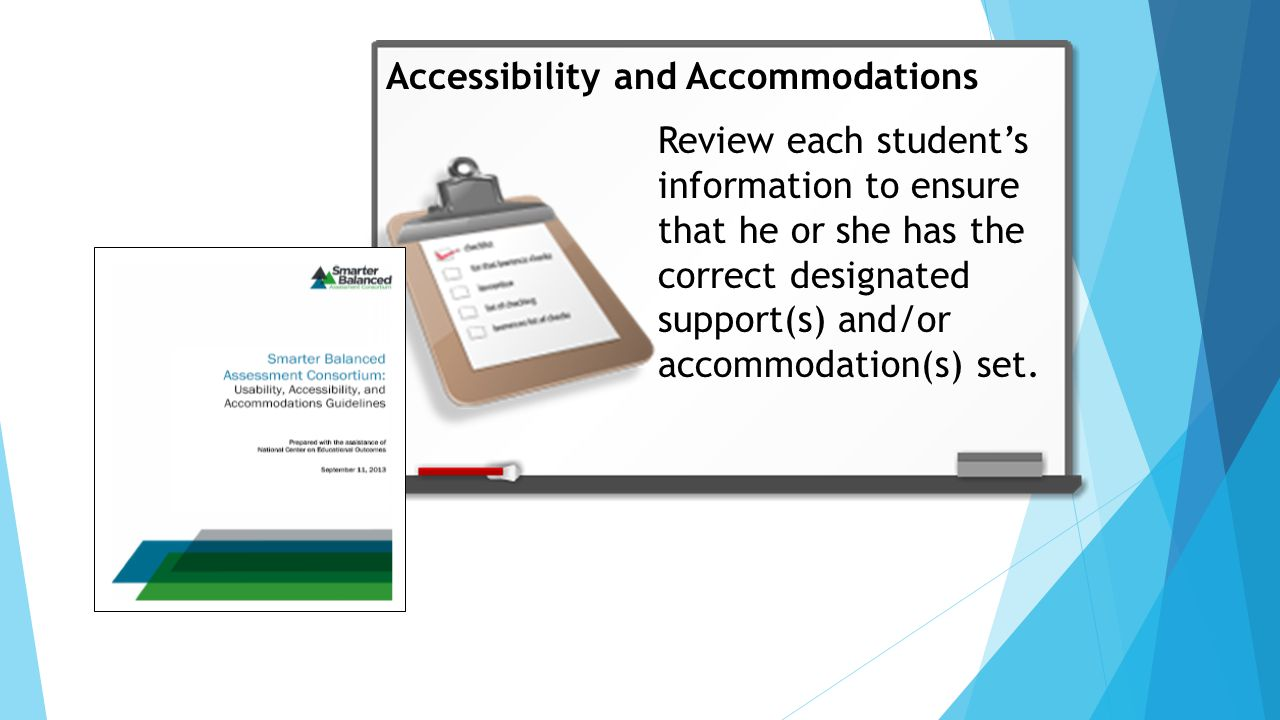 Review each student's information to ensure that he or she has the correct designated support(s) and/or accommodation(s) set.